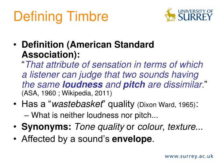 Defining Timbre