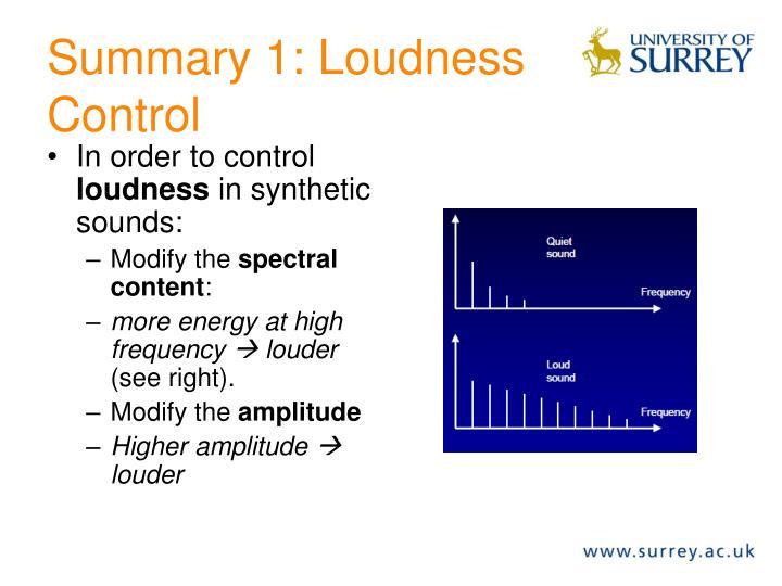 Summary 1: Loudness