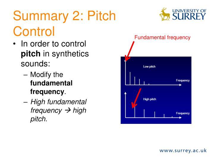Summary 2: Pitch