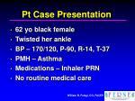 pt case presentation1