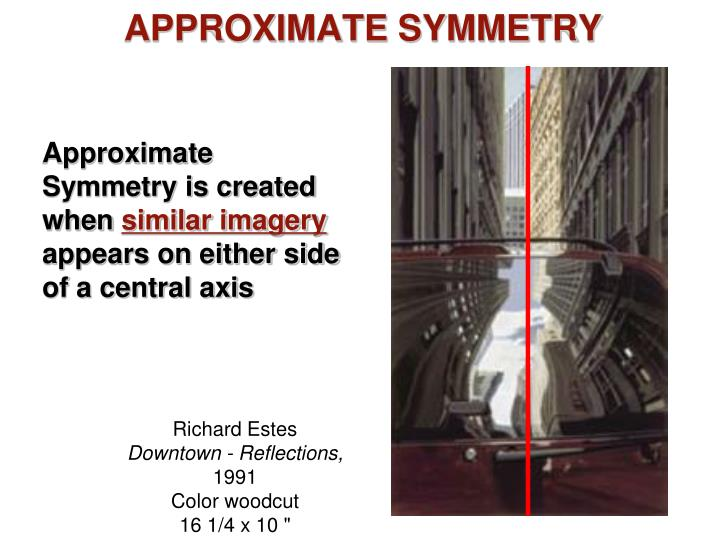 APPROXIMATE SYMMETRY