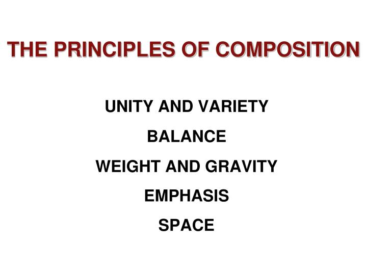 The principles of composition