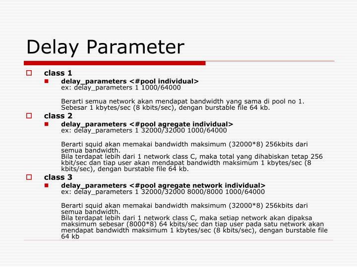 Delay Parameter