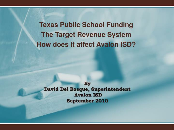 texas public school funding the target revenue system how does it affect avalon isd n.