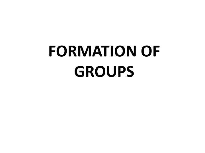 formation of groups n.