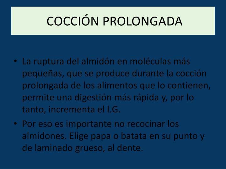 COCCIÓN PROLONGADA