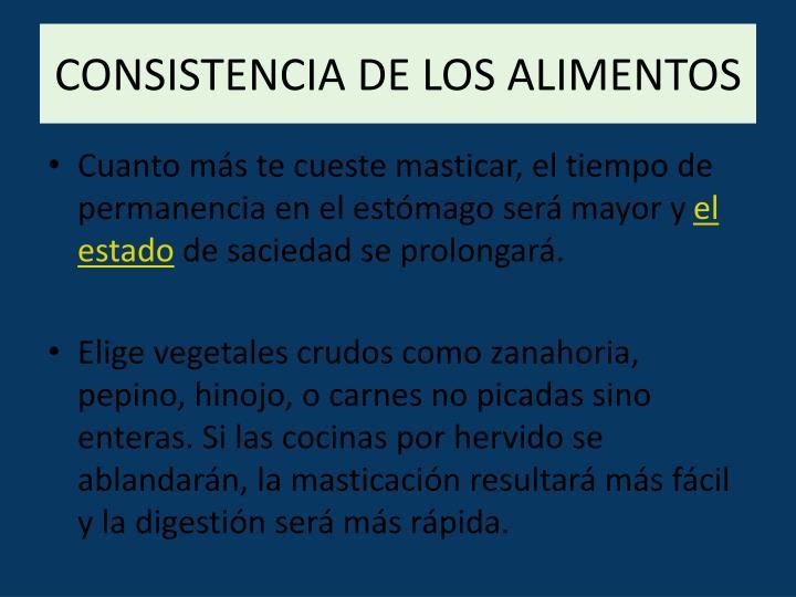 CONSISTENCIA DE LOS ALIMENTOS