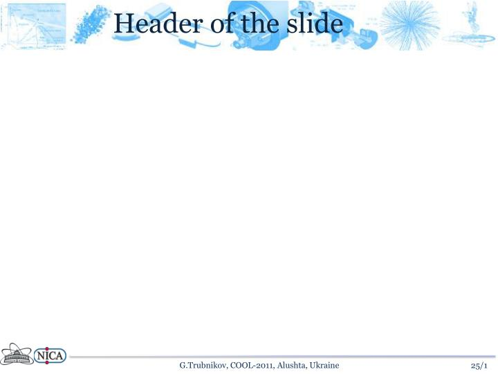 Header of the slide