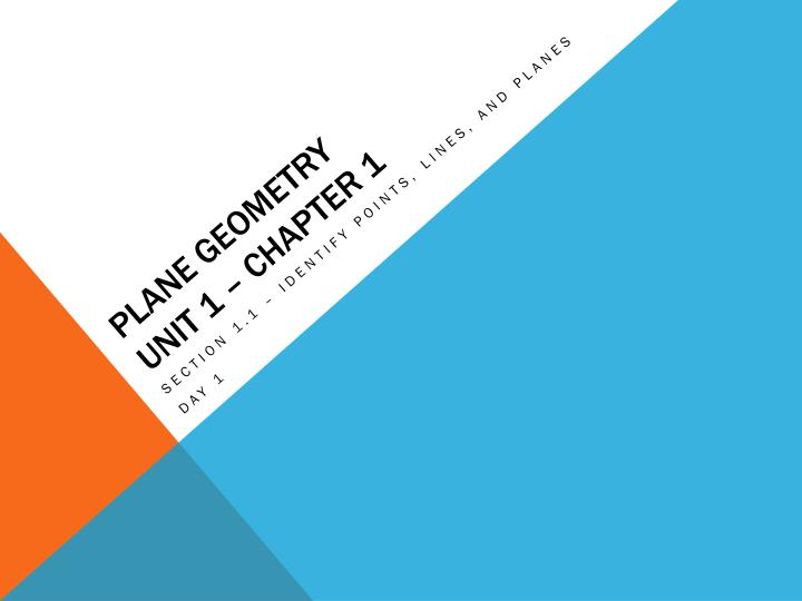 ppt plane geometry unit 1 chapter 1 powerpoint presentation id