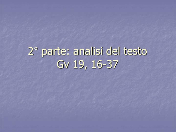 2° parte: analisi del testo