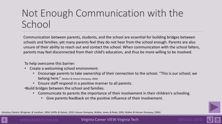 Not Enough Communication with the School