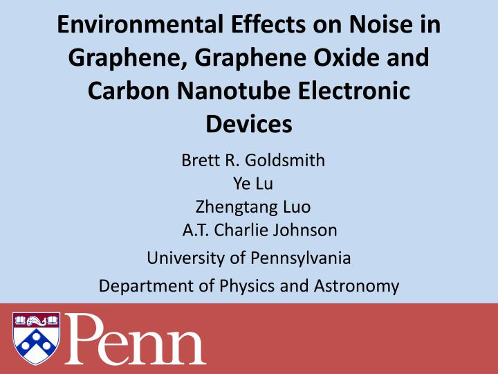PPT - Environmental Effects on Noise in Graphene, Graphene