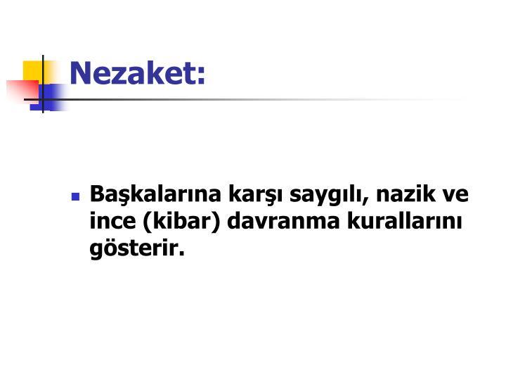 Nezaket: