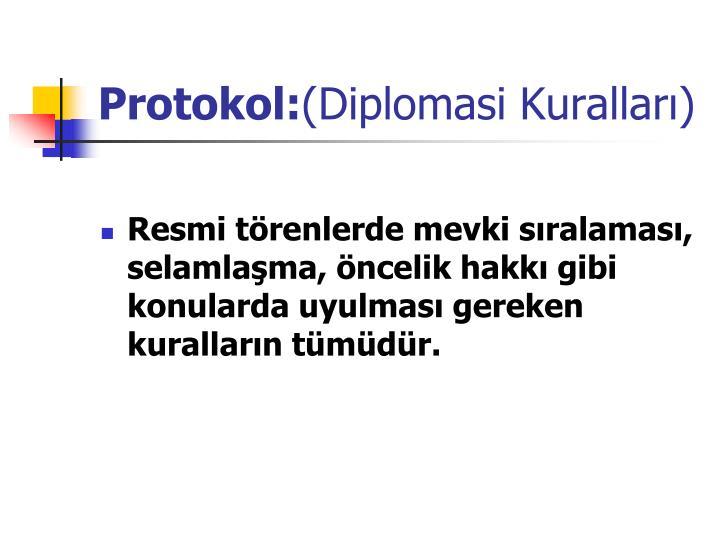 Protokol diplomasi kurallar