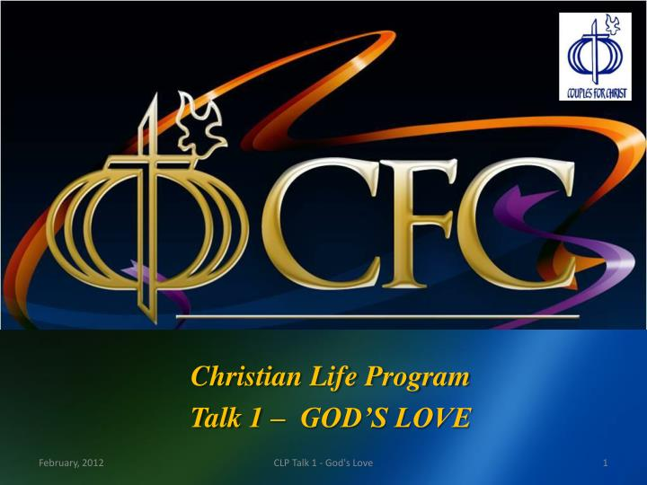 christian life program talk 1 god s love n.