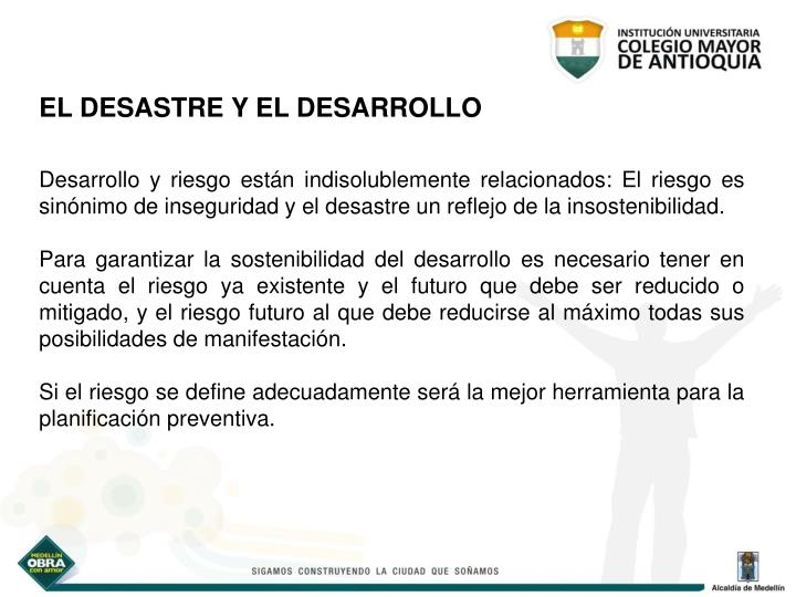 EL DESASTRE Y EL DESARROLLO