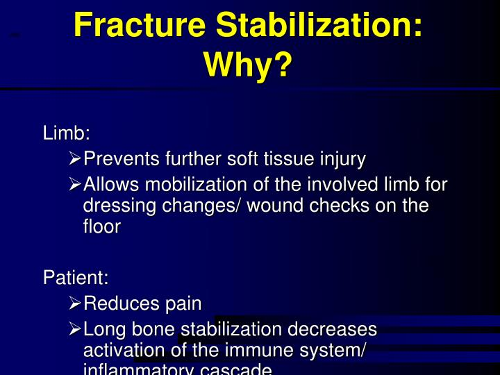 Fracture Stabilization: Why?