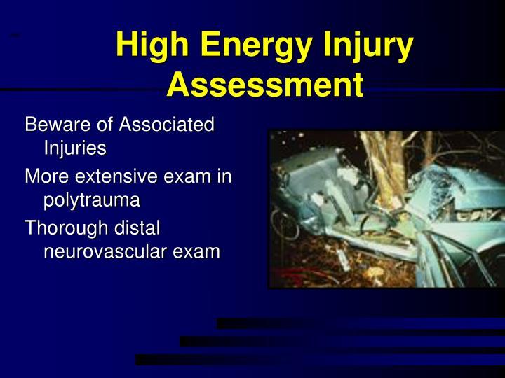 High Energy Injury Assessment