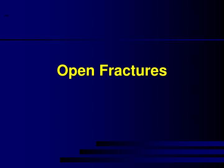 Open Fractures