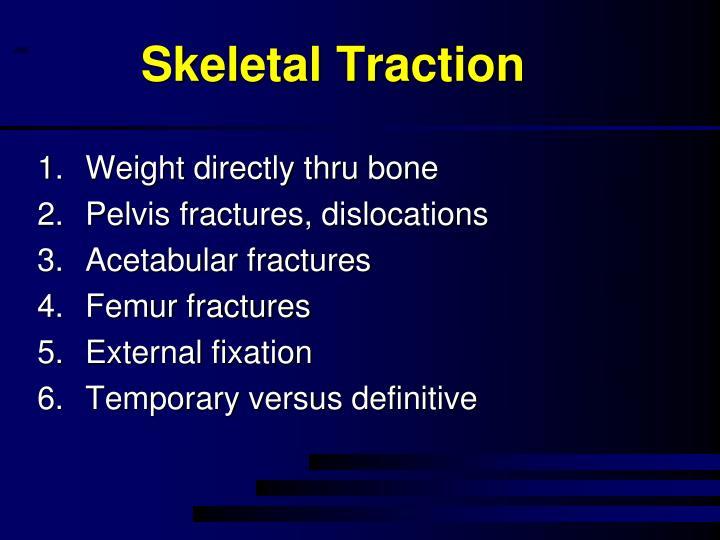 Skeletal Traction