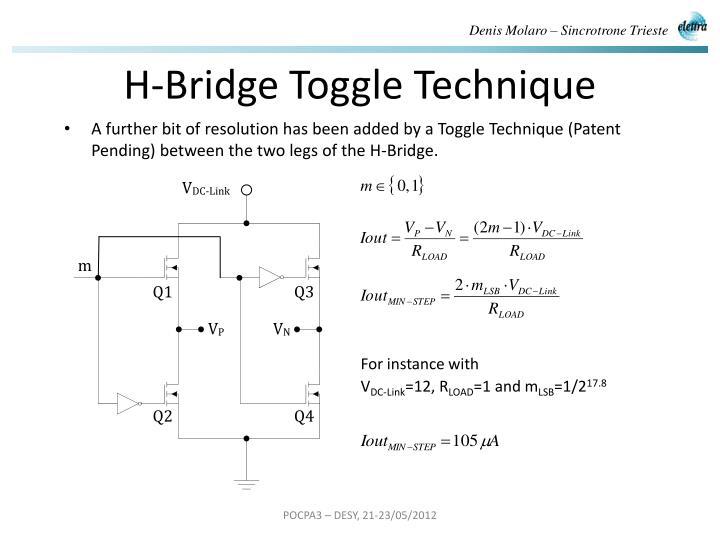 H-Bridge Toggle Technique