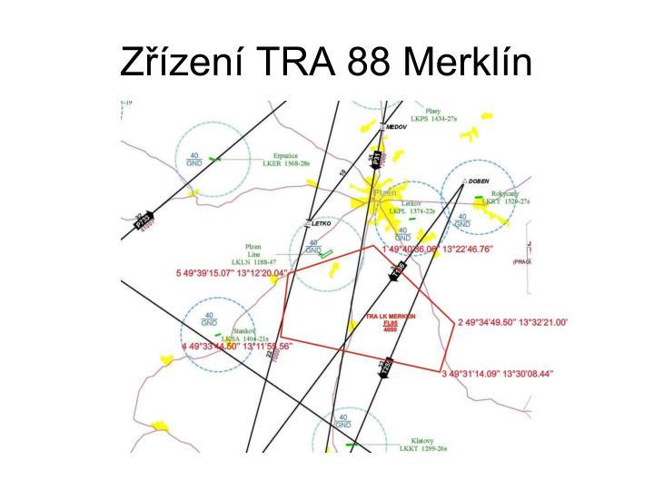Zřízení TRA 88 Merklín