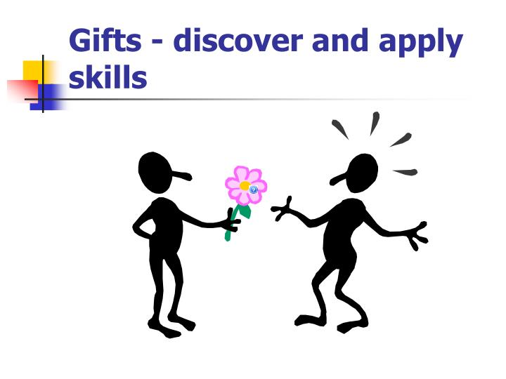 gifts discover and apply skills n.