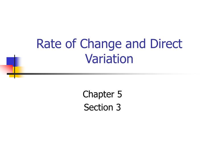 Rate of change and direct variation