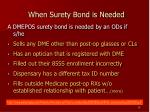 when surety bond is needed