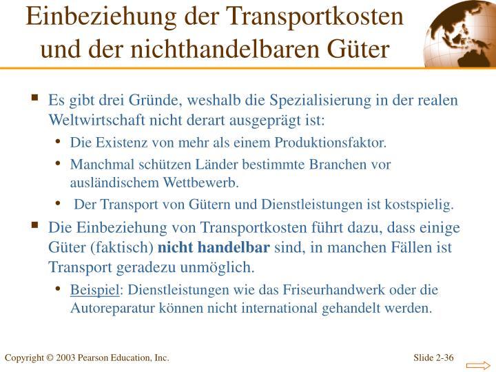 Einbeziehung der Transportkosten und der nichthandelbaren Güter
