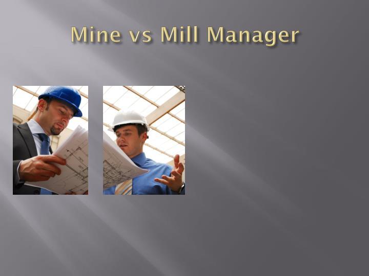 Mine vs