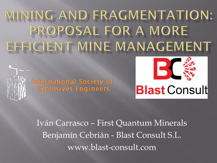 Mining and fragmentation proposal for a more efficient mine management