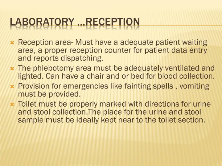 Laboratory reception
