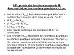 2 propri t s des fonctions propres de h a sens physique des nombres quantiques n l m
