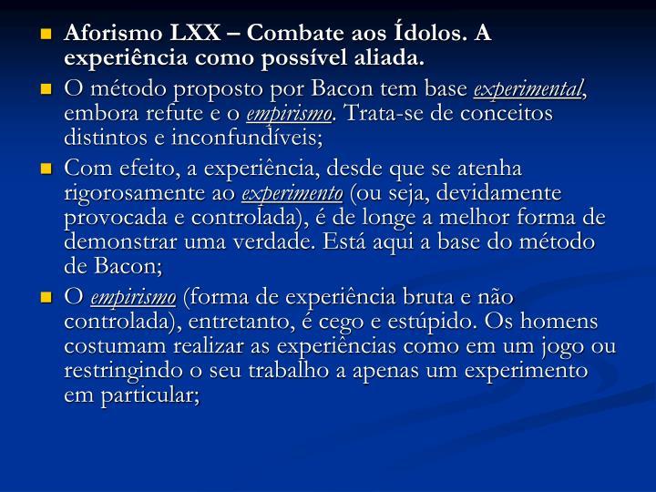 Aforismo LXX – Combate aos Ídolos. A experiência como possível aliada.
