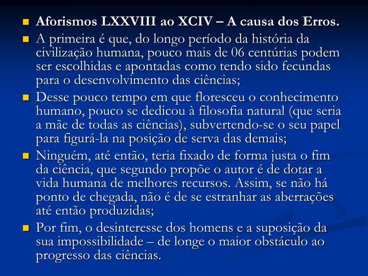 Aforismos LXXVIII ao XCIV – A causa dos Erros.