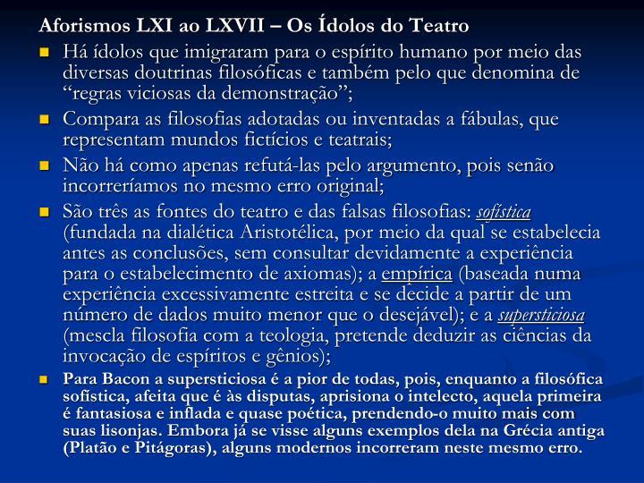 Aforismos LXI ao LXVII – Os Ídolos do Teatro