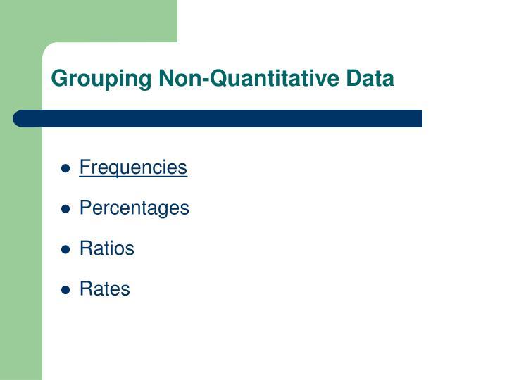 Grouping non quantitative data