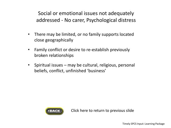 Social or emotional issues not adequately addressed -