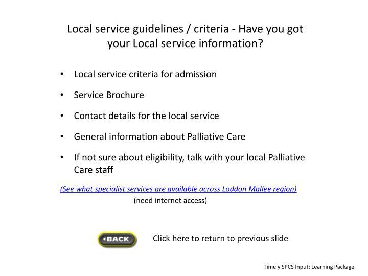 Local service guidelines / criteria -
