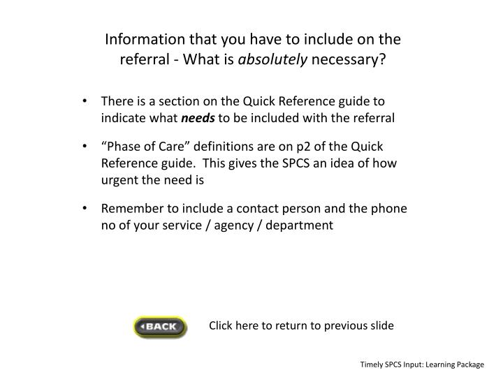 Information that you have to include on the referral -