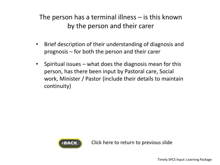 The person has a terminal illness – is this
