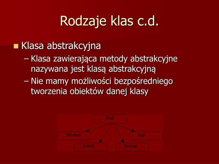 Rodzaje klas c.d.