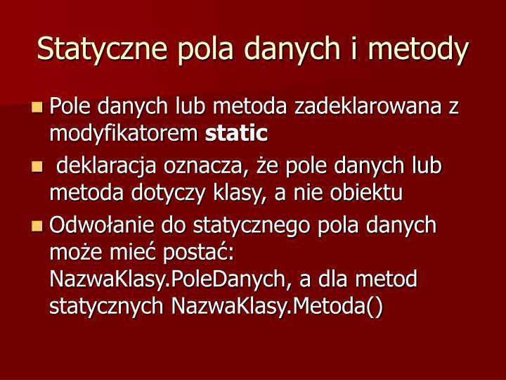 Statyczne pola danych i metody