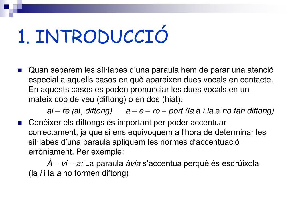 PPT - EL DIFTONG I LA DIÈRESI PowerPoint Presentation ...