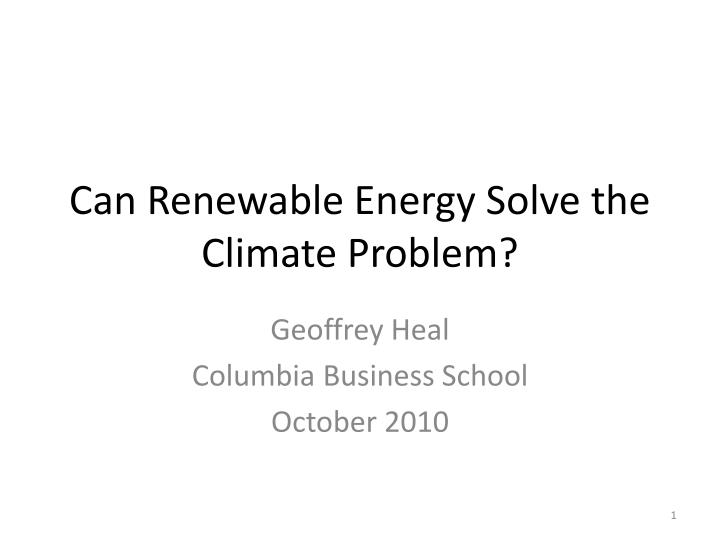 can renewable energy solve the climate problem n.