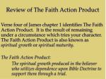 review of the faith action product