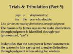 trials tribulation part 510