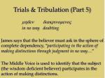 trials tribulation part 59