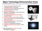 major technology demonstration itmes